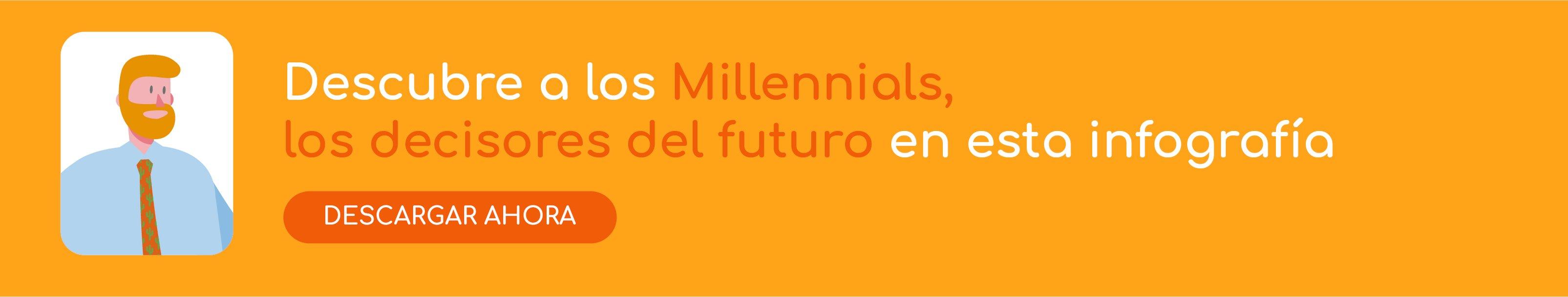 Infografía millennials decisores del futuro